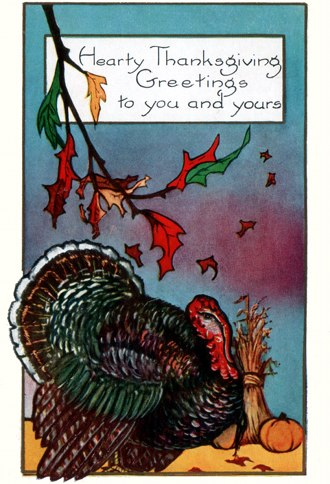 Postcard art: Hearty Thanksgiving Greetings, 1930s