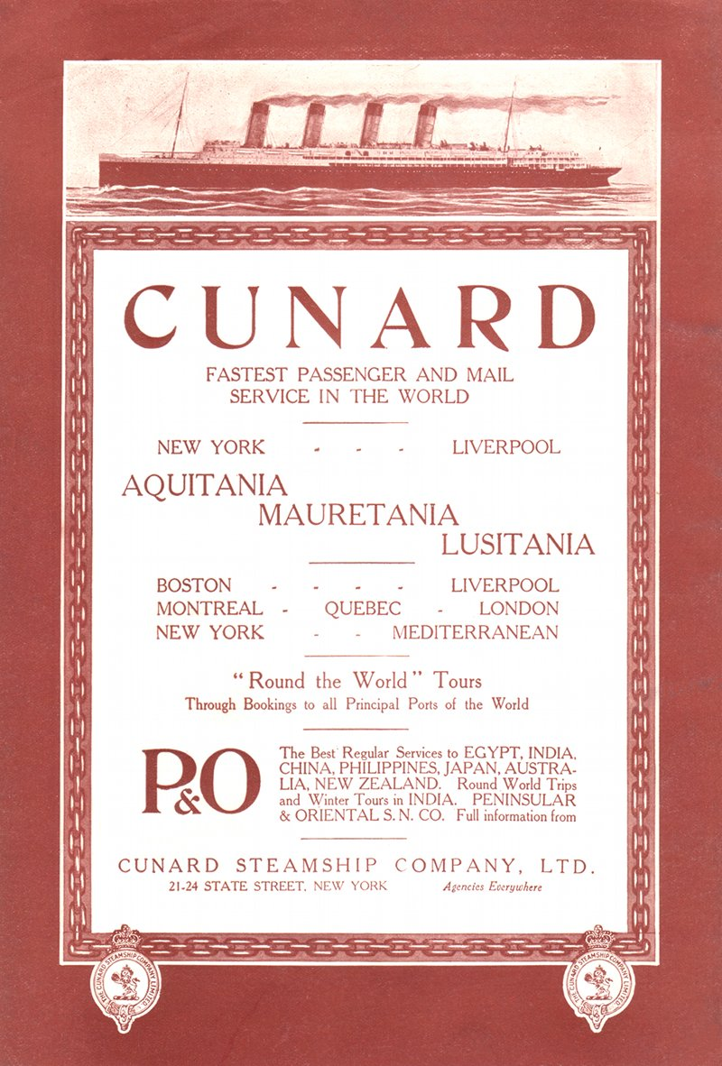 Cunard Steamship Co., Aquitania, Mauretania, Lusitania - advertisement in North American Review, March 1915