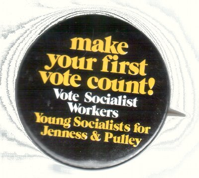 Make your first vote count - Young Socialists for Jenness and Pulley, SWP 1972
