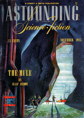 The Mule (ASF Nov 1945, Timmins) - Isaac Asimov (mini)