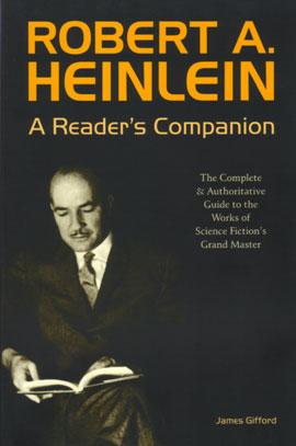 Robert A. Heinlein - A Reader's Companion - James Gifford