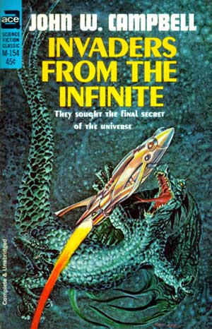 Invaders from the Infinite - John W/ Campbell - Ace cover by Gray Morrow