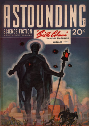 Sixth Column (ASF Jan 1941, Rogers) - Heinlein (mini)