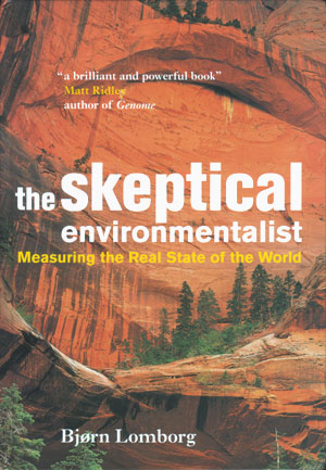 The Skeptical Environmentalist - Bjorn Lomborg