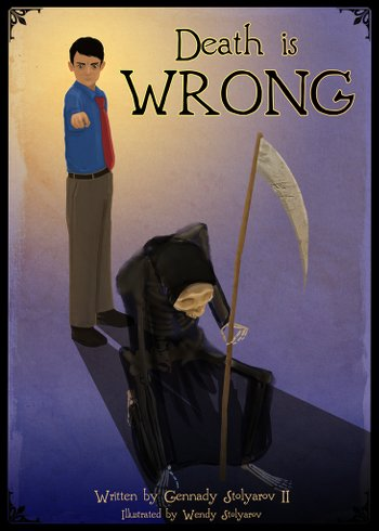 Death is Wrong - Wendy Stolyarov