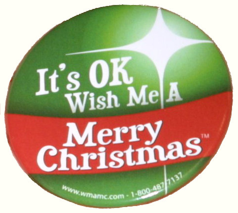 It's OK, Wish Me A Merry Christmas - button