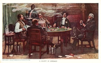 A Bluff in Chicago - Poker, 1909